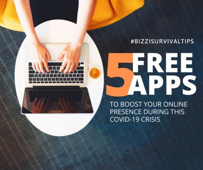 5 FREE APPS TO BOOST YOUR ONLINE PRESENCE DURING COVID-19